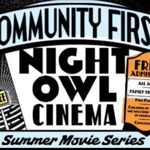 Community First Night Owl Cinema
