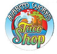 Burrito Works Taco Shop